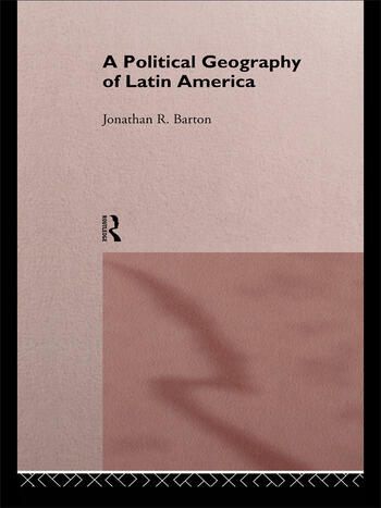 A Political Geography of Latin America book cover