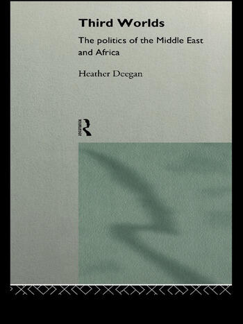 Third Worlds Politics in the Middle East and Africa book cover