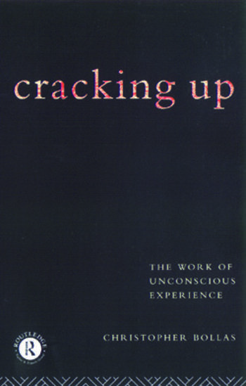 Cracking Up The Work of Unconscious Experience book cover