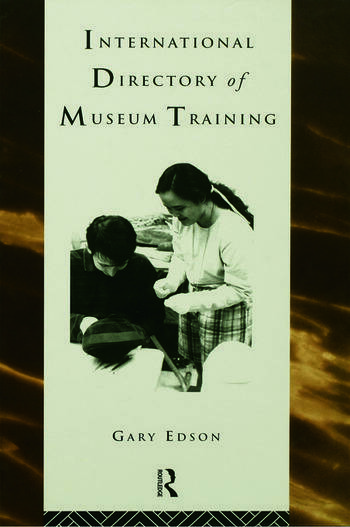 International Directory of Museum Training Programs and practices of the museum profession book cover