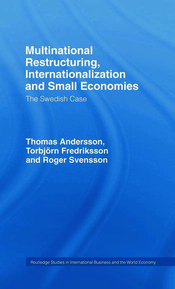 Multinational Restructuring, Internationalization and Small Economies The Swedish Case book cover
