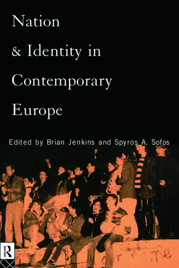 Nation and Identity in Contemporary Europe book cover