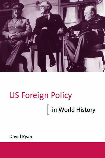 US Foreign Policy in World History book cover