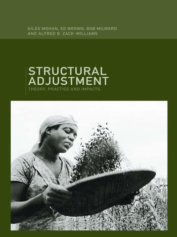 Structural Adjustment Theory, Practice and Impacts book cover