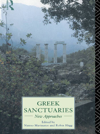 Greek Sanctuaries New Approaches book cover