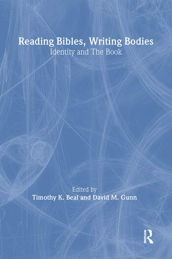 Reading Bibles, Writing Bodies Identity and The Book book cover