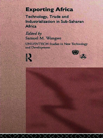 Exporting Africa Technology, Industrialism and Trade book cover