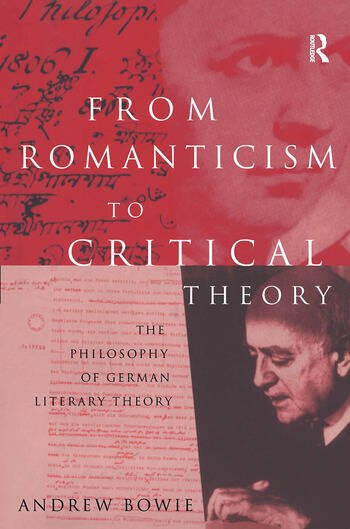 From Romanticism to Critical Theory The Philosophy of German Literary Theory book cover