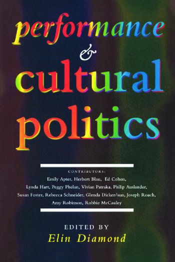 Performance and Cultural Politics book cover