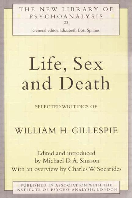 Life, Sex and Death Selected Writings of William Gillespie book cover