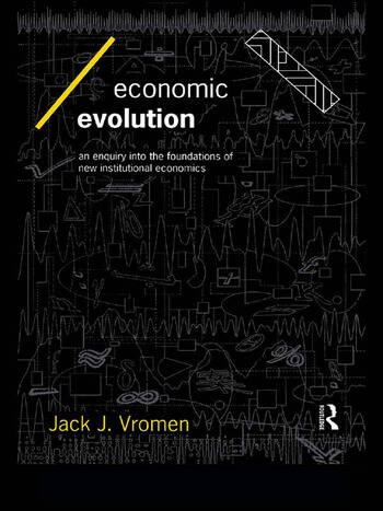 Economic Evolution An Inquiry into the Foundations of the New Institutional Economics book cover