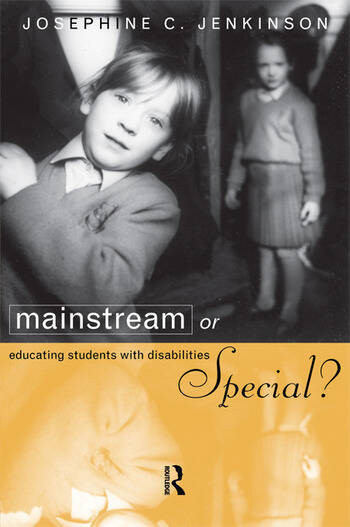 Mainstream or Special? Educating Students with Disabilities book cover