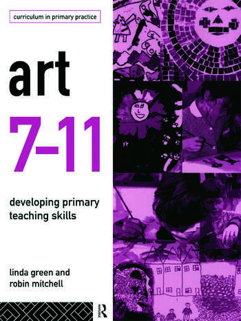 Art 7-11 Developing Primary Teaching Skills book cover