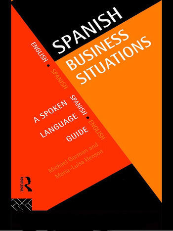 Spanish Business Situations A Spoken Language Guide book cover