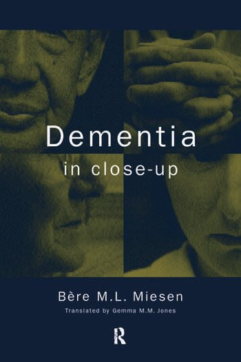 Dementia in Close-Up book cover