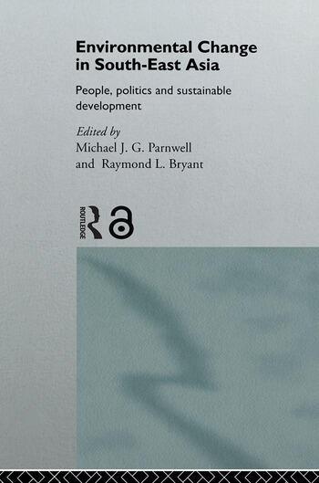Environmental Change in South-East Asia People, Politics and Sustainable Development book cover