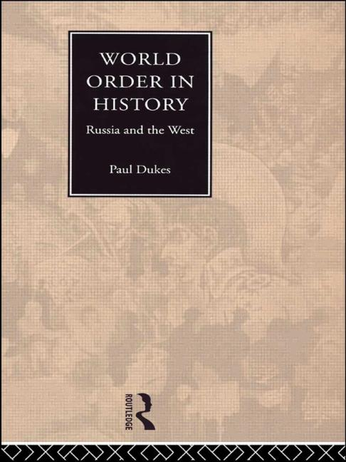 World Order in History Russia and the West book cover