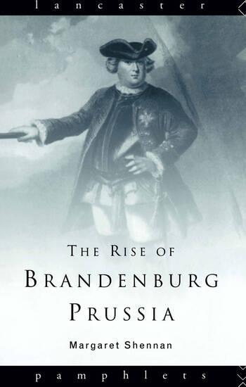 The Rise of Brandenburg-Prussia book cover
