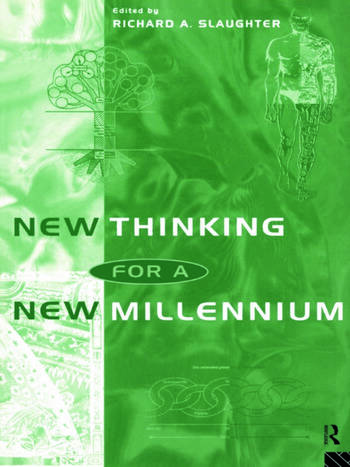 New Thinking for a New Millennium The Knowledge Base of Futures Studies book cover