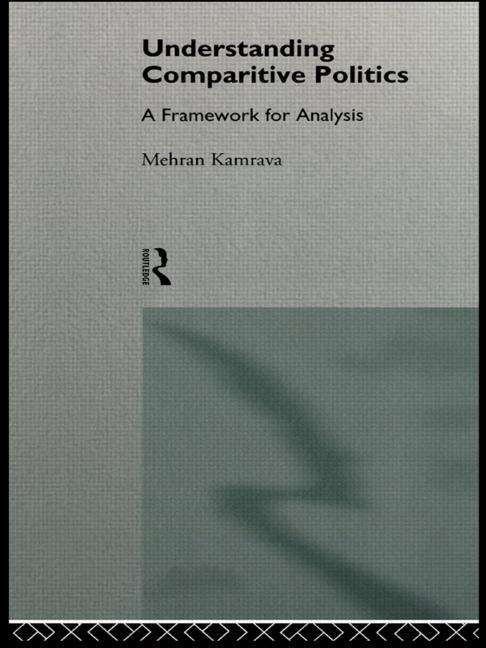Understanding Comparative Politics A Framework for Analysis book cover