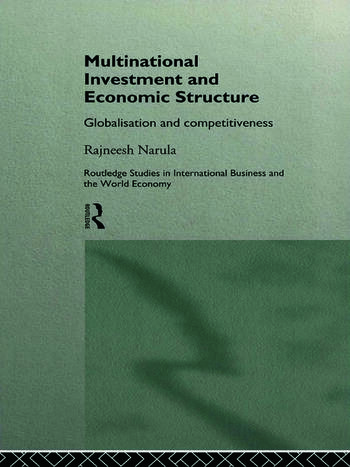 Multinational Investment and Economic Structure Globalisation and Competitiveness book cover