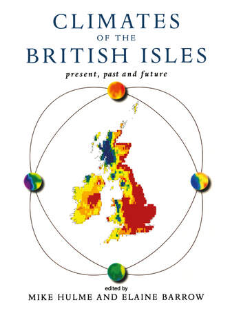 Climates of the British Isles Present, Past and Future book cover
