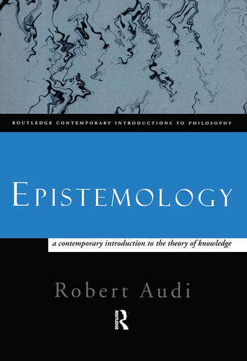 Epistemology A Contemporary Introduction to the Theory of Knowledge book cover