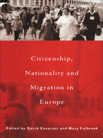Citizenship, Nationality and Migration in Europe book cover