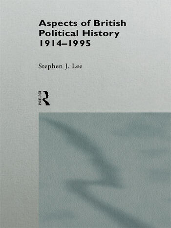 Aspects of British Political History 1914-1995 book cover