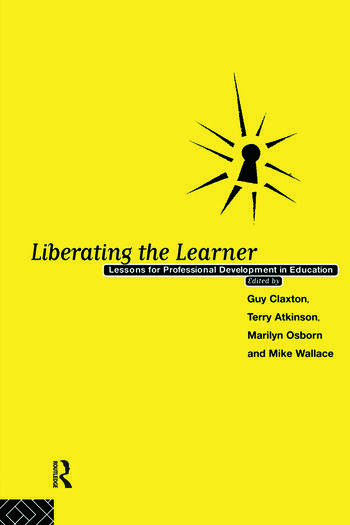 Liberating The Learner Lessons for Professional Development in Education book cover