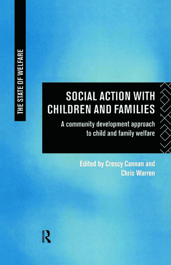 Social Action with Children and Families A Community Development Approach to Child and Family Welfare book cover