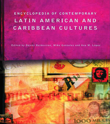Encyclopedia of Contemporary Latin American and Caribbean Cultures book cover