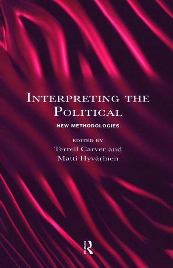 Interpreting the Political New Methodologies book cover