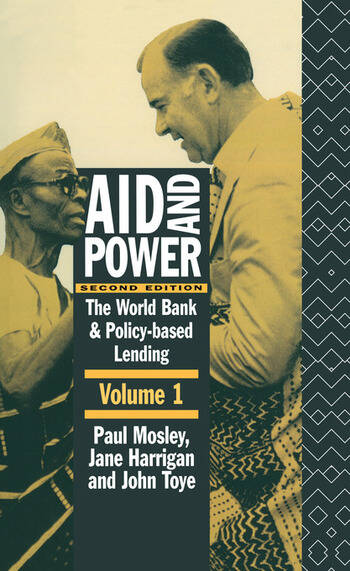Aid and Power - Vol 1 The World Bank and Policy Based Lending book cover