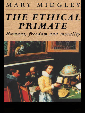 The Ethical Primate Humans, Freedom and Morality book cover