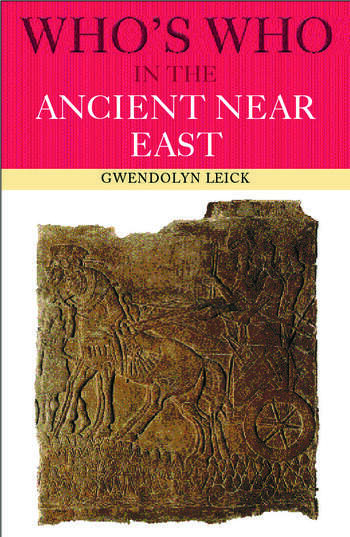 Who's Who in the Ancient Near East book cover