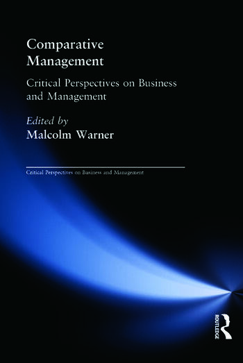 Comparative Management Critical Perspectives on Business and Management book cover