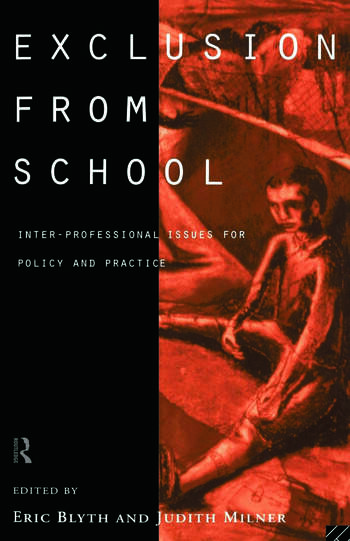 Exclusion From School Multi-Professional Approaches to Policy and Practice book cover