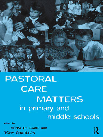 Pastoral Care Matters in Primary and Middle Schools book cover