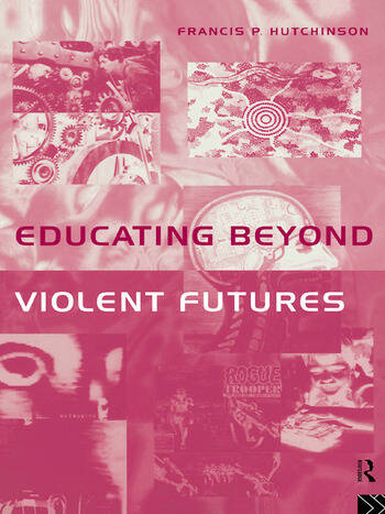 Educating Beyond Violent Futures book cover