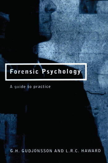 Forensic Psychology A Guide to Practice book cover