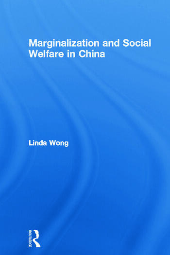 Marginalization and Social Welfare in China book cover