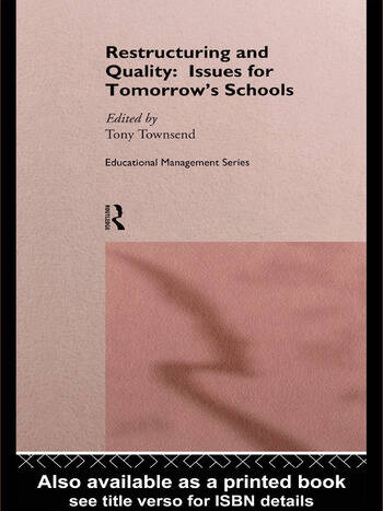 Restructuring and Quality: Issues for Tomorrow's Schools book cover