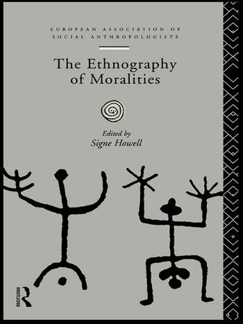 The Ethnography of Moralities book cover