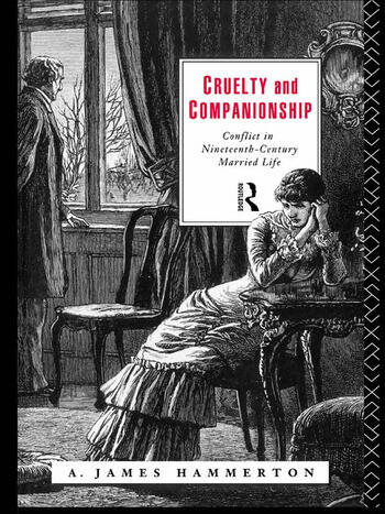 Cruelty and Companionship Conflict in Nineteenth Century Married Life book cover