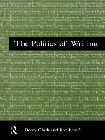 The Politics of Writing book cover