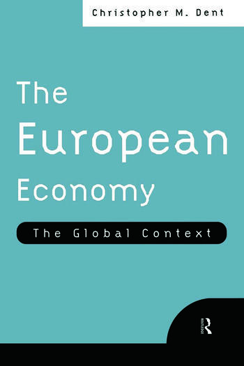 The European Economy The Global Context book cover
