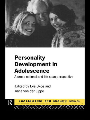 Personality Development In Adolescence A Cross National and Lifespan Perspective book cover