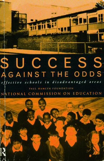 Success Against The Odds Effective Schools in Disadvantaged Areas book cover
