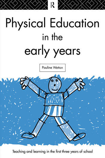 Physical Education in the Early Years book cover